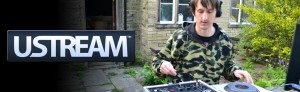 Greenster, DJ Paul Greenwood, ustream